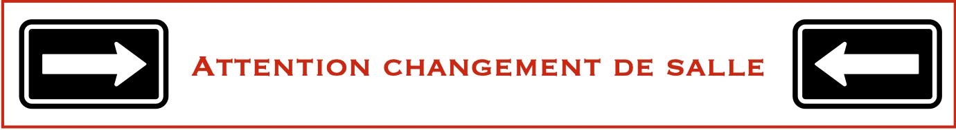 Changement salle 1